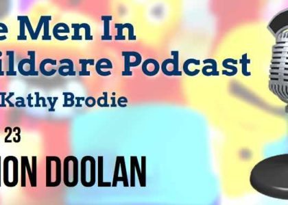 Men in Childcare Eamon Doolan Interview