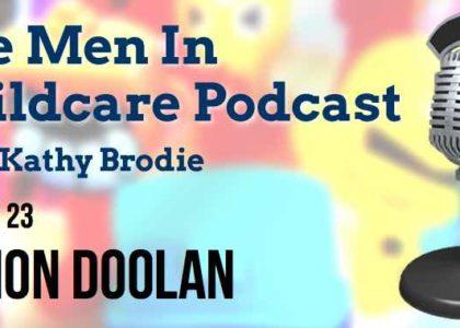 Men in Childcare Eamon Doolan Interview